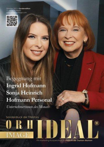 Ingrid Hofmann Sonja Heinrich Hofmann Personal • Orhideal Unternehmerin des Monats Oktober 2021 SONDEREDITION