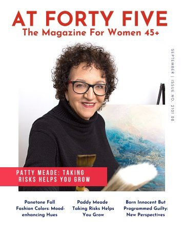 Taking Risks Helps You Grow AT FORTY FIVE Magazine Issue 2021 08