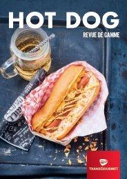 Revue de gamme Hot Dog