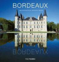 BORDEAUX - Architektur, Design, Wein