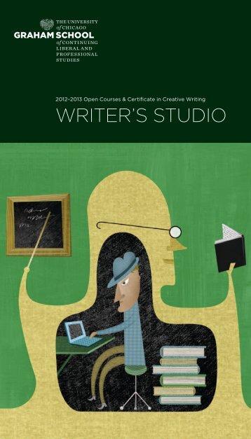 WRITER'S STUDIO - Graham School of General Studies - University ...