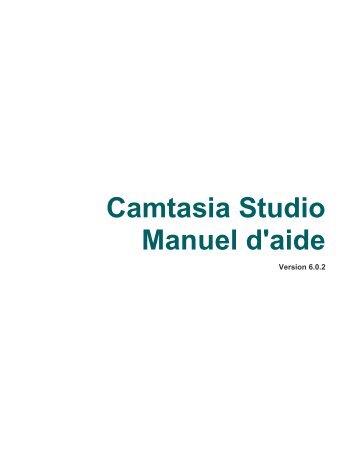 Camtasia Studio Manuel d'aide - TechSmith