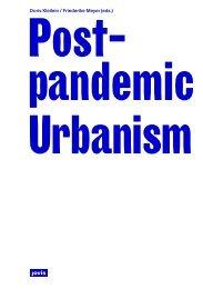 Post-pandemic Urbanis