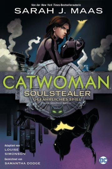 Catwoman - Soulstealer - Gefährliches Spiel (Leseprobe)