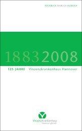 125 JAHRE Vinzenzkrankenhaus Hannover - heynlein. Presse