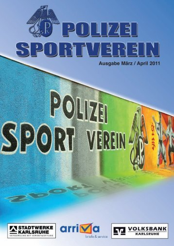 Ausgabe März/April 2011 - Polizeisportverein Karlsruhe e.V.