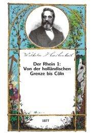Der Rhein 1: Von der holländischen Grenze bis Cöln