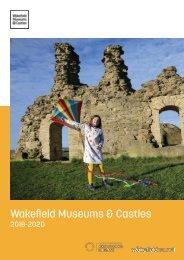 Wakefield Museums & Castle 2018-2020