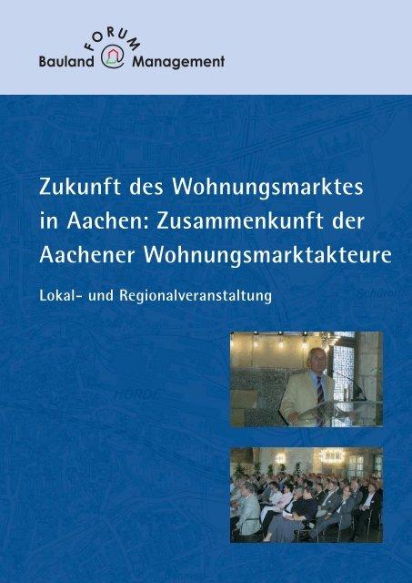 Zukunft des Wohnungsmarktes in Aachen - Forum ...