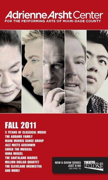 fall 2011 - Adrienne Arsht Center