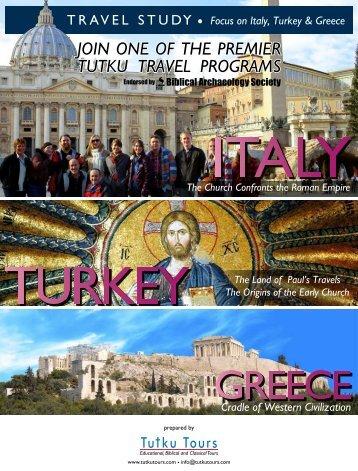 Focus on Italy, Turkey & Greece - TUTKU TOURS TURKEY
