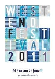 fri 3 to sun 26 june - West End Festival
