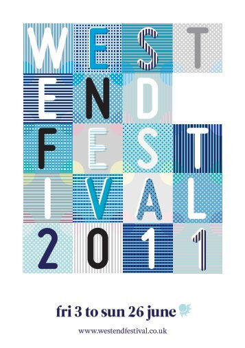 fri 3 to sun 26 june - West End Festival