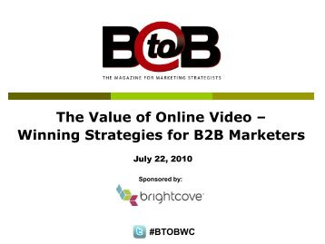 The Value of Online Video – Winning Strategies for B2B Marketers