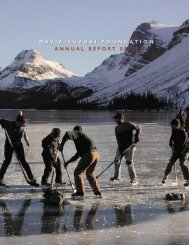 2009 Annual Report (PDF) - David Suzuki Foundation