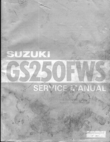 Page 1 Page 2 F ORE WORD The SUZUK l G`S250FW.S` has been ...