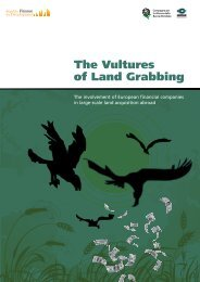 The Vultures of Land Grabbing - Food crisis and the global land grab