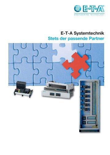 E-T-A Systemtechnik Stets der passende Partner