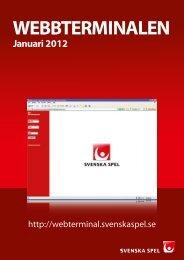 Januari 2012 WEBBTERMINALEN - Svenska Spel