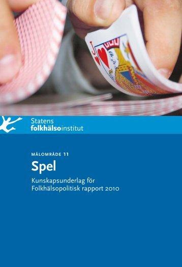 Målområde 11. Spel. Kunskapsunderlag för Folkhälsopolitisk ...
