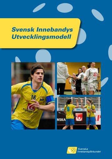 Svensk Innebandys Utvecklingsmodell - Innebandy.se