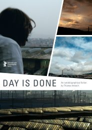 DAY IS DONE An autobiographical fiction by Thomas Imbach