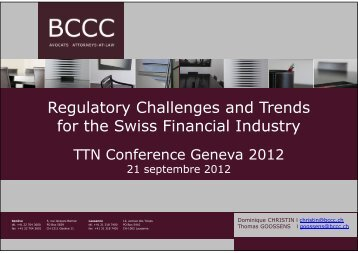 Regulatory Challenges and Trends for the Swiss Financial Industry