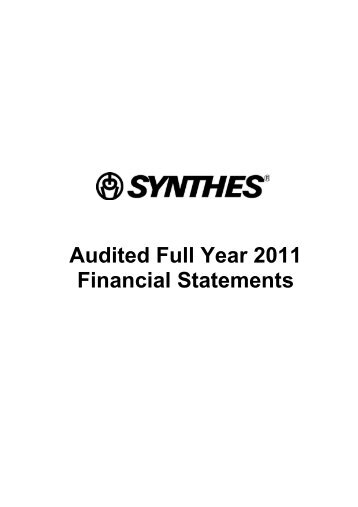 Audited Full Year 2011 Financial Statements - Synthes