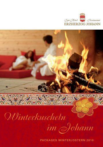 Winterkuscheln im Johann - Hotel Erzherzog Johann