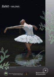 Ballett + WILDNIS - Bayerisches Staatsministerium für Umwelt und ...