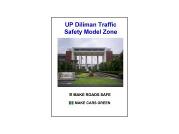 the u p diliman traffic safety model Moving ahead for progress in the 21 st century these challenges include improving safety will administer the program using a new performance management model.