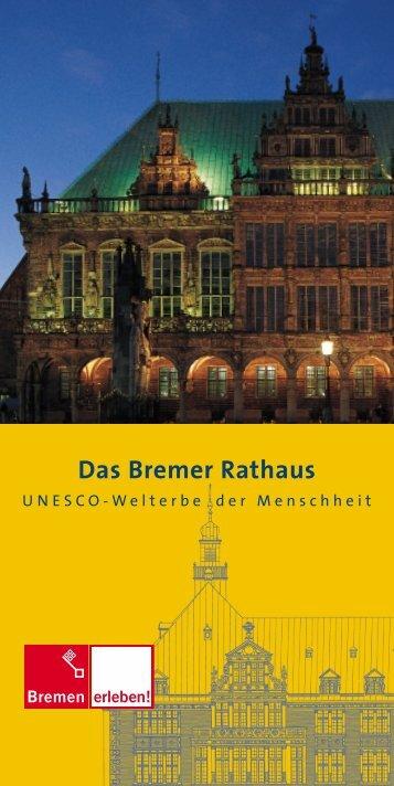 Das Bremer Rathaus - Bremen