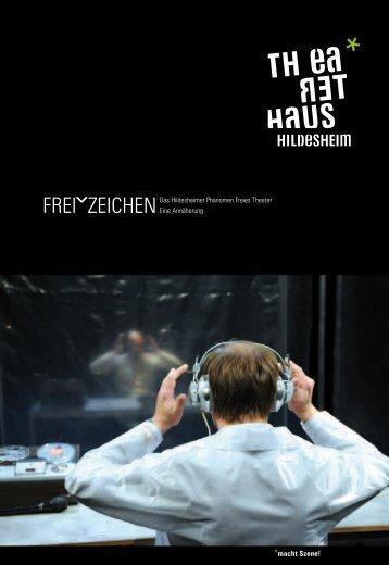 Das Hildesheimer Phänomen Freies Theater Eine Annäherung ...
