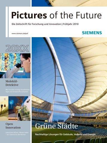 Pictures of the Future (Frühjahr 2010) - Siemens