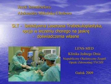 SLT - Selektywna Laserowa Trabekuloplastyka ... - SLT from Ellex