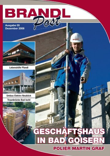 Ausgabe 05 - Dezember 2008 - Brandl-Bau