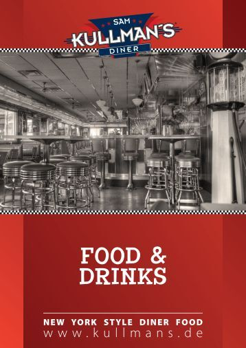 FOOD & DRINKS - Sam Kullman's Diner