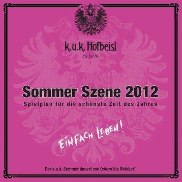 Sommer Szene 2012 - kuk Hofbeisl zu Ischl