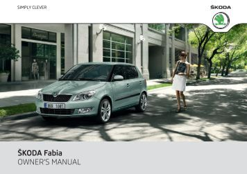 ÅKODA Fabia OWNER'S MANUAL - Media Portal - Å¡koda auto