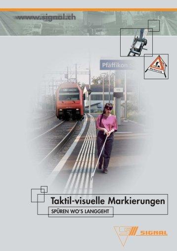 Taktil-visuelle Markierungen - Signal AG