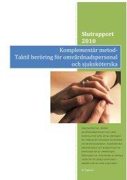 Slutrapport 2010 Komplementär metod‐ Taktil ... - Marks kommun