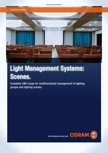 Light Management Systems: Scenes. - Osram