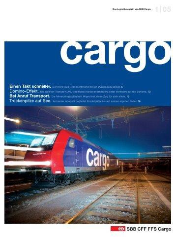 Einen Takt schneller. Der Nord-Süd-Transportmarkt hat ... - SBB Cargo