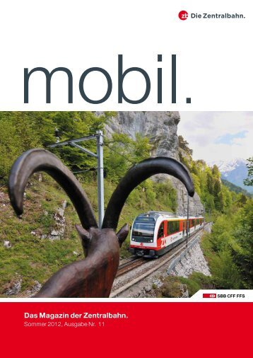 Das Magazin der Zentralbahn.