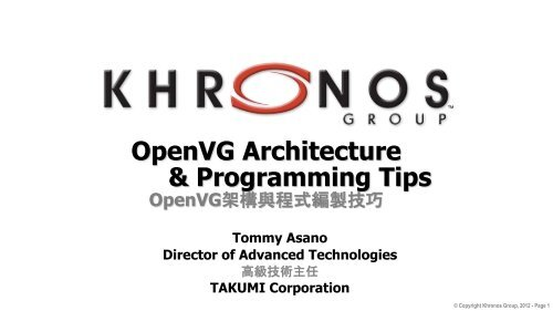 OpenVG Architecture & Programming Tips - Khronos Group