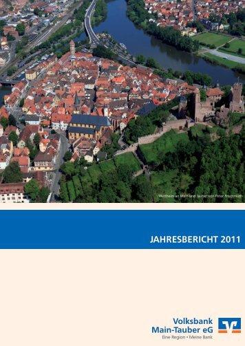 Geschäftsbericht 2011 - Volksbank Main-Tauber eG