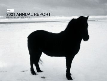 2001 annual report - Centre for Contemporary Photography
