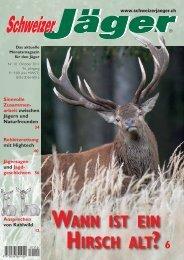 WANN IST EIN HIRSCH ALT - Schweizer Jäger
