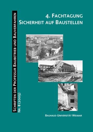 4. fachtagung sicherheit auf baustellen - Bauhaus-Universität Weimar