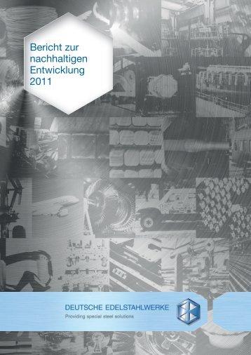 Bericht zur nachhaltigen Entwicklung 2011 - DEW-STAHL.COM